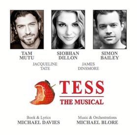 Tess The Musical, Siobhan Dillon, Tam Mutu, Simon Bailey, Concept Album, Musical Theatre